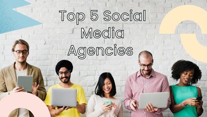 las mejores agencias de redes sociales en 2021