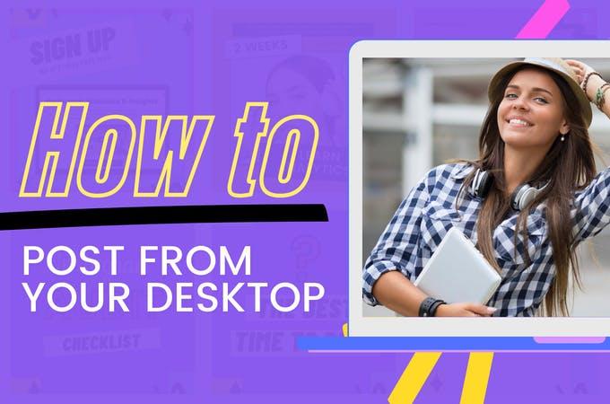 Chica sujetando la computadora portátil con el texto Cómo publicar desde su escritorio.