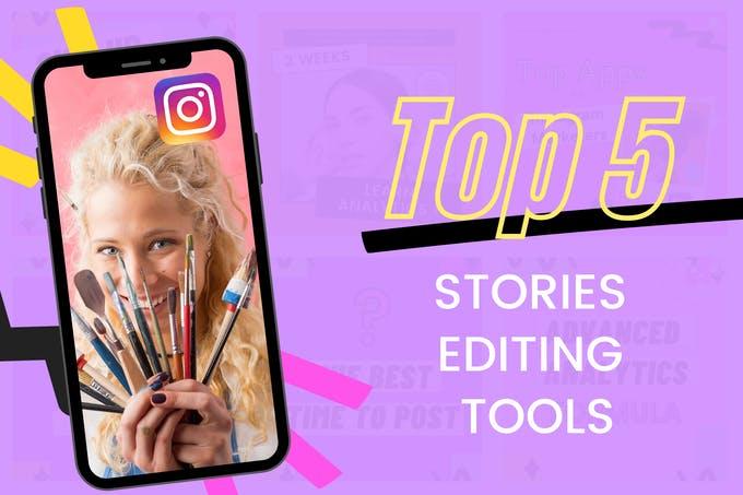 Las mejores herramientas para historias de Instagram